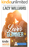 First Street Church Romances: Love's Glimmer (Kindle Worlds Novella)