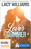 First Street Church Romances: Love's Glimmer (Kindle Worlds Novella)