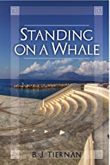 Standing On A Whale Kindle Edition