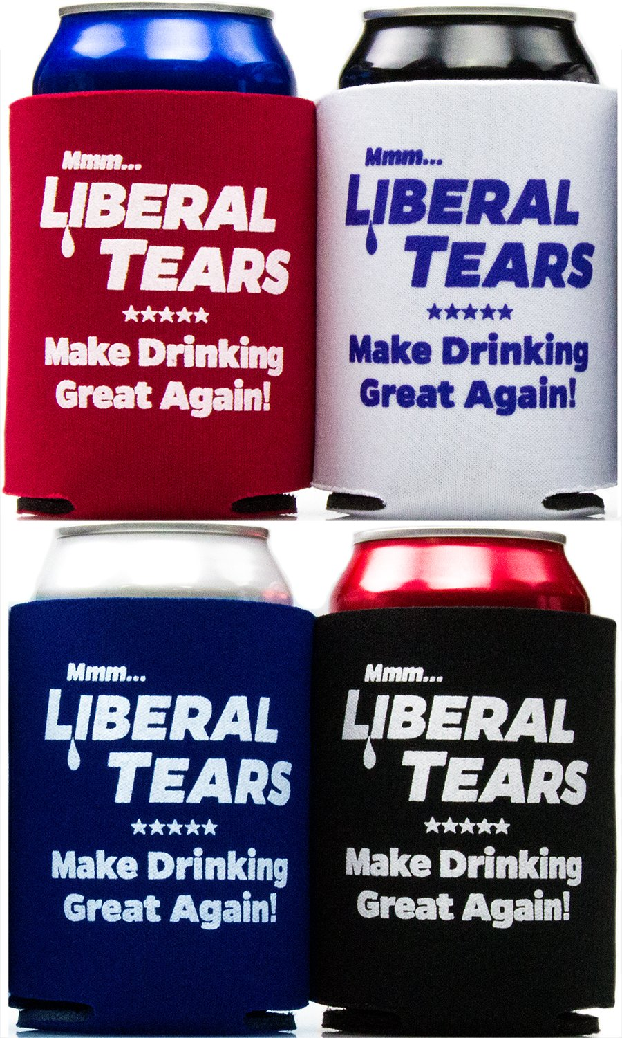 America Firsts Mmm...Liberal Tears: Make Drinking Great Again Drink Insulators 4 Pack. Funny Beer Can Covers Are a Hilarious Gag Gift & Novelty Present. Coolers for Men & Women. Liberal Tears Coolers