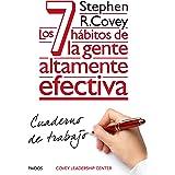 Los 7 hábitos de la gente altamente efectiva. Cuaderno de trabajo (Biblioteca Covey) (Spanish Edition)