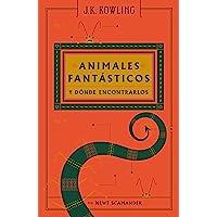 Animales fantásticos y dónde encontrarlos (Nueva edición 2017)
