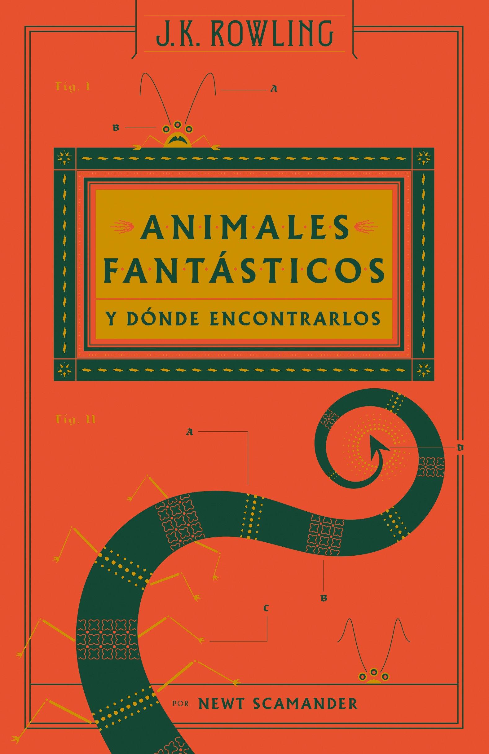 ANIMALES FANTÁSTICOSY DONDE ENCONTARLOS (Nva Ed.) (Juvenil) Tapa dura – 22 mar 2017 J.K. Rowling 8498387949 Animals Mythical
