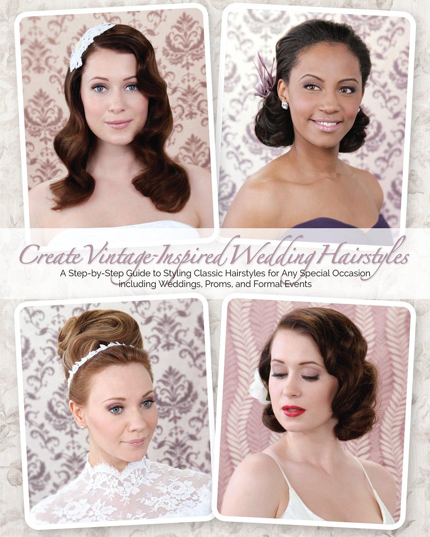 Pleasing Create Vintage Inspired Wedding Hairstyles A Step By Step Guide Schematic Wiring Diagrams Phreekkolirunnerswayorg