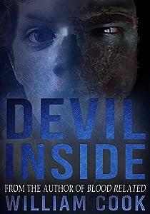 Devil Inside: A Horror Story (Supernatural Horror)