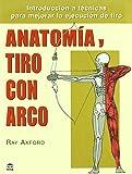 Anatomia y Tiro Con Arco