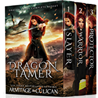 Dragon Tamer: An Epic Fantasy Dragon Adventure (The Complete Series)