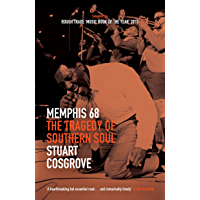 Memphis 68: The Tragedy of Southern Soul (The Soul Trilogy Book 2) book cover