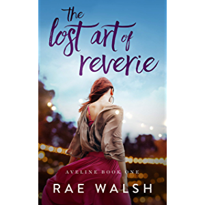 The Lost Art of Reverie: (Aveline Book 1)
