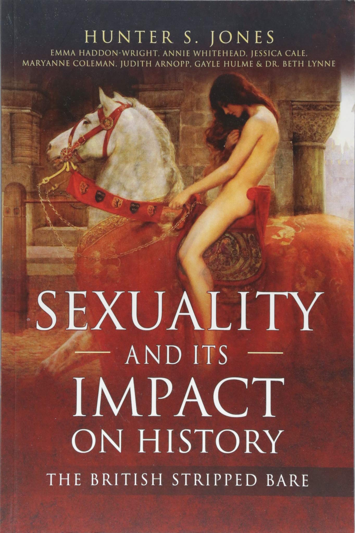 Sexuality and Its Impact on History: The British Stripped Bare pdf epub