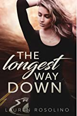 The Longest Way Down (Beauty in the Breakdown Book 2) Kindle Edition