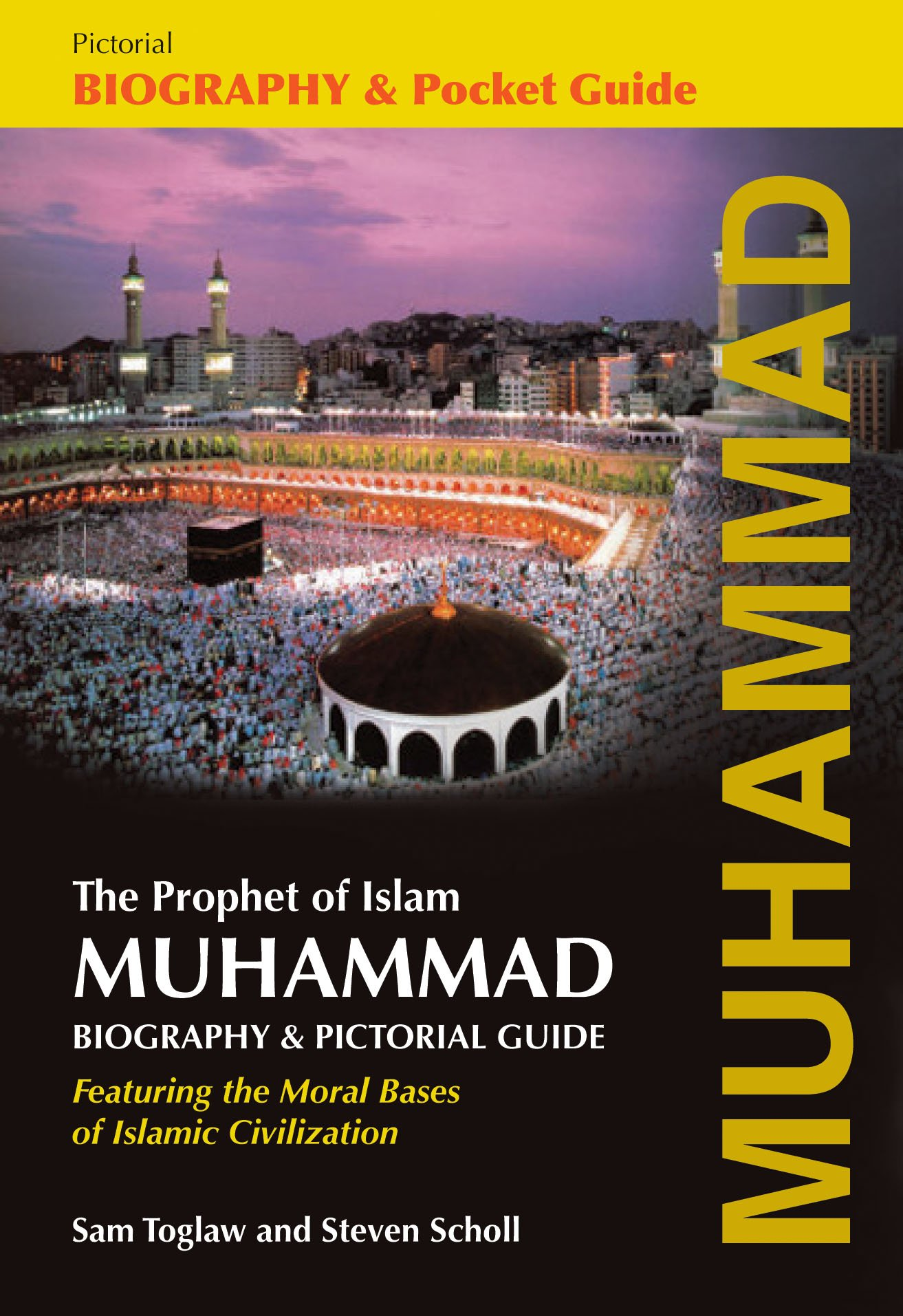 Muhammad: The Prophet of Islam – Biography and Pictorial Guide PDF