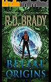 The Belial Origins (The Belial Series Book 6)