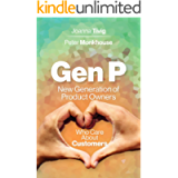 Gen P: New Generation of Product Owners Who Care About Customers