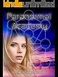 Paranormal  Academy (German Edition)