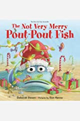 The Not Very Merry Pout-Pout Fish (A Pout-Pout Fish Adventure) Board book
