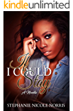 If I Could Stay (Lunch Break Series Book 1)
