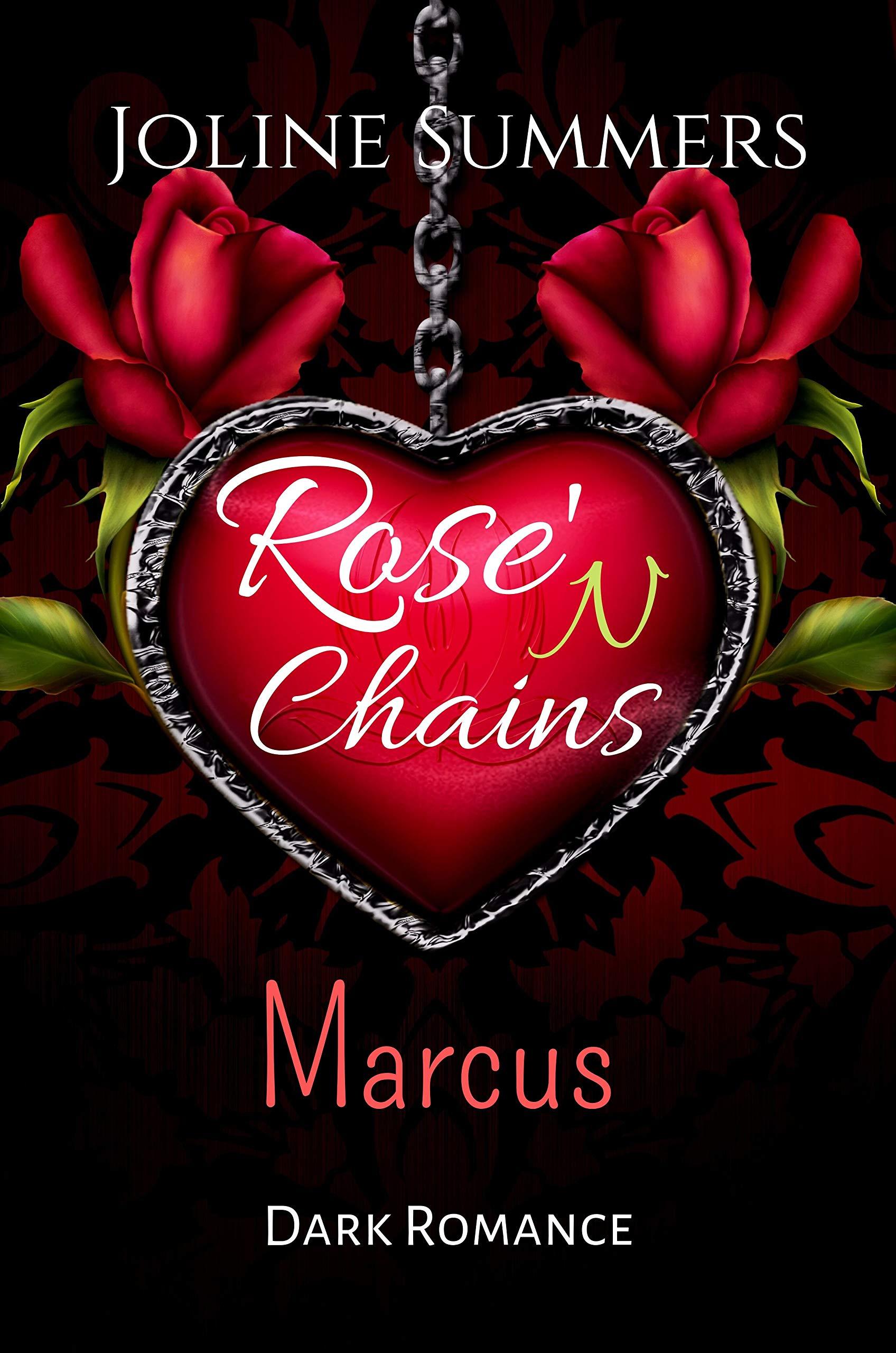 Rose'N Chains   Marcus  Dark Romance  Rose'N Chains Reihe 1