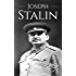 Joseph Stalin: A Life From Beginning to End