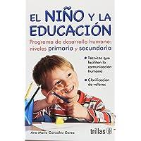 El Niño Y La Educacion
