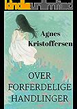 over forferdelige handlinger (Norwegian Edition)