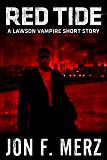 Red Tide: A Lawson Vampire Short Story (The Lawson Vampire Series)