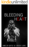 Bleeding Heart: Liebesroman (Dangerous Love 3)