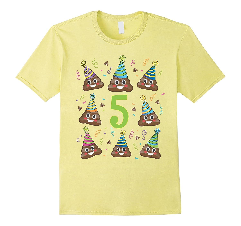 Poop Birthday Shirt Emoji 5 Five Year Old Girl Boy Poo 5th TH