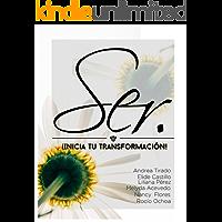 Ser: Inicia tu Transformación
