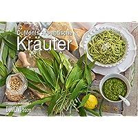 DuMonts Aromatische Kräuter 2020 - Broschürenkalender - Wandkalender - mit Rezepten und Texten - Format 42 x 29 cm