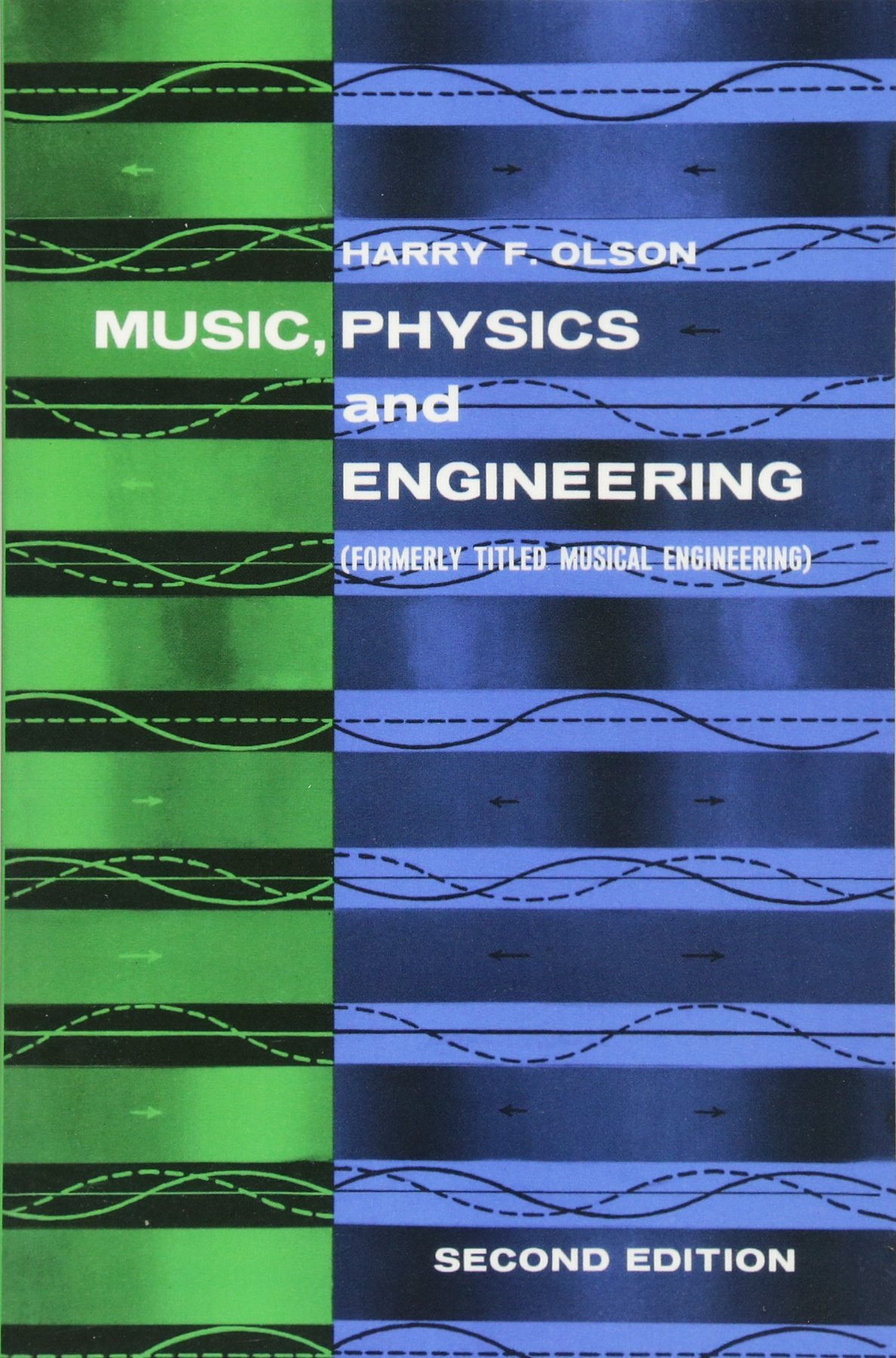 Music, Physics and Engineering (Dover Books on Music
