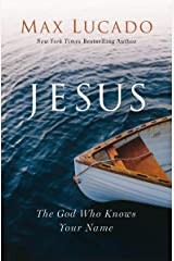 Jesus: The God Who Knows Your Name Kindle Edition