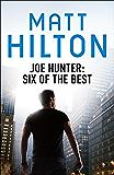 Joe Hunter:  Six of the Best - Ebook: A Joe Hunter Short Story Collection