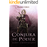 Conjura de Poder: (El Sendero del Guardabosques, Libro 9) (Spanish Edition)