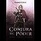 Conjura de Poder: (El Sendero del Guardabosques, Libro 9)