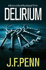 Delirium (Brooke and Daniel Book 2) Kindle Edition