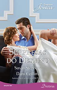 Surpresas do destino (Harlequin Jessica Livro 281)