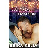 It Was Always You (A Calamity Falls Small Town Romance Novel Book 5)