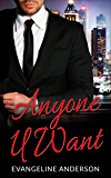 Anyone U Want: (A Billionaire Scifi BBW Alien Spanking Romance)