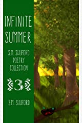 Infinite Summer (S.M. Shuford Poetry Collection Book 3) Kindle Edition
