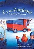 Z Is For Zamboni: A Hockey Alphabet (Boardbook Format)