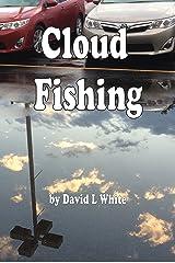 Cloud Fishing Kindle Edition