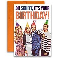 Schitt's Creek Birthday Card Oh Schitt, It's Your Birthday 5x7 inches w/Envelope