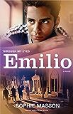 Emilio: Through My Eyes: 4