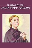 Il diario di Santa Gemma Galgani: Esperienza della Passione insieme con Gesù (19 luglio - 3 settembre 1900).