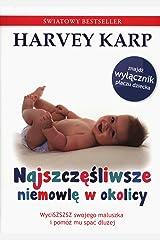 Najszczesliwsze niemowle w okolicy (Polish Edition) Paperback