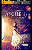 Aschenkindel - Das wahre Märchen (German Edition)