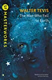 The Man Who Fell to Earth (S.F. MASTERWORKS)