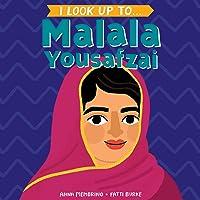 I Look Up To... Malala