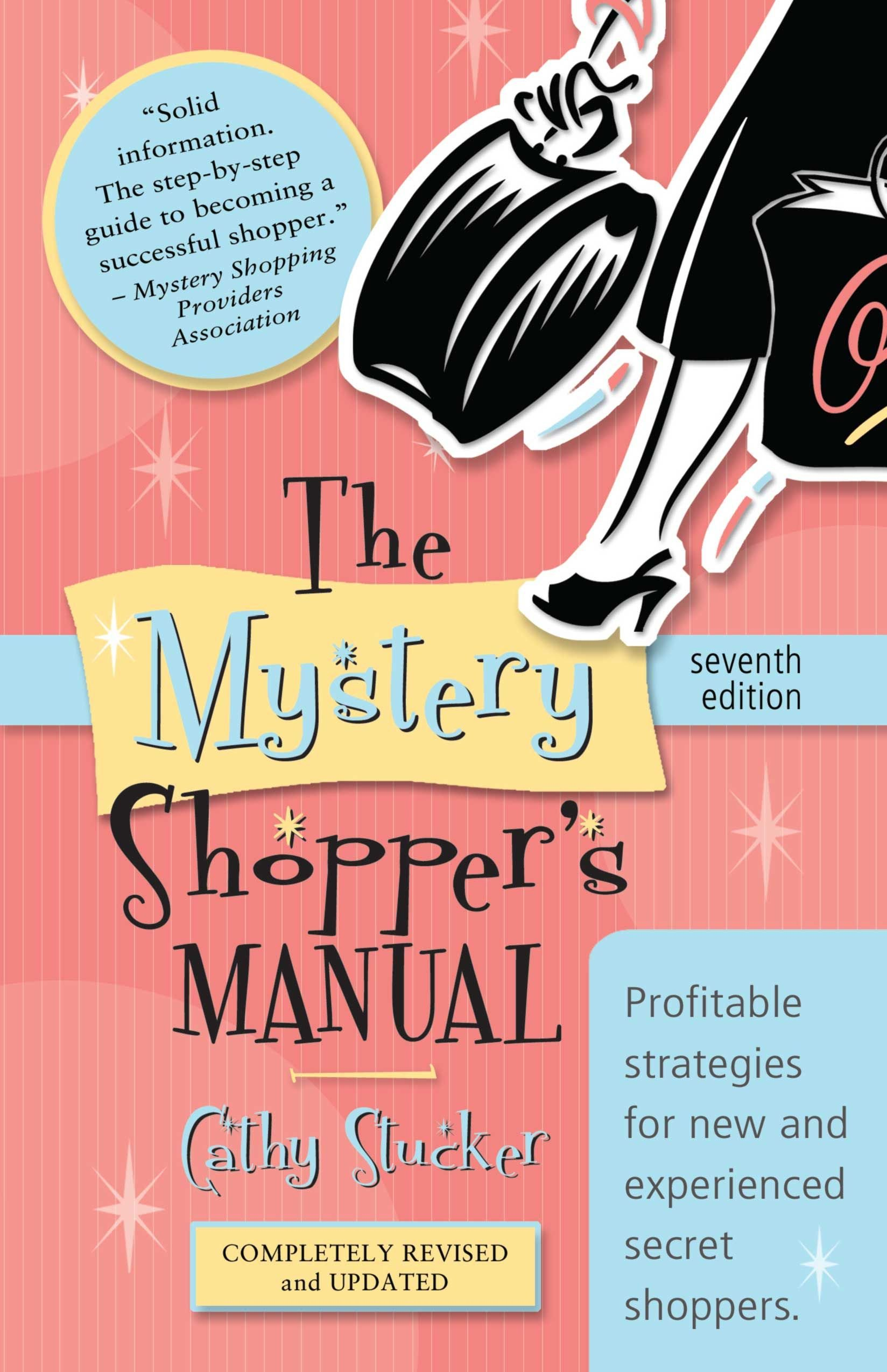 The Mystery Shoppers Manual 7th Edition Cathy Stucker